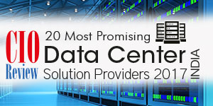 20 Most Promising Data Center Solution Providers - 2017